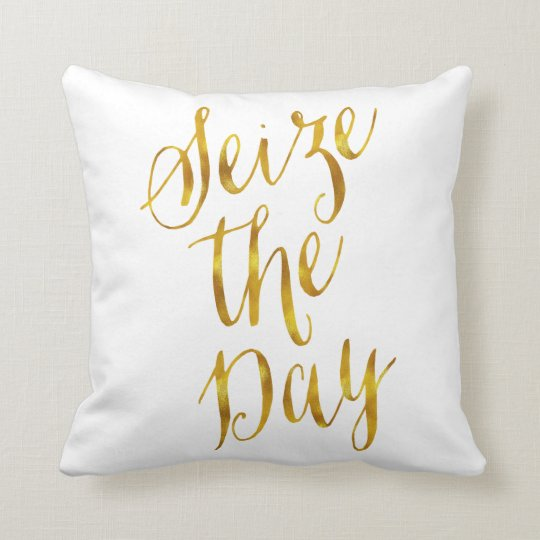 Seize The Day Quote Faux Gold Foil Metallic