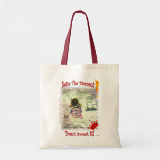 Seize The Moment! Don't Sweat It! Budget Tote Bag