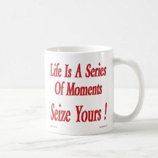 Seize Your Moment! Mug