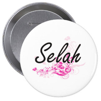 Selah Artistic Name Design with Flowers 10 Cm Round Badge