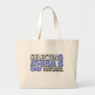 Selecting Atheism is only natural Jumbo Tote Bag