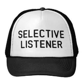 Selective Listener Trucker Hats