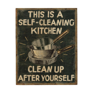 Self Cleaning Kitchen Wood Print