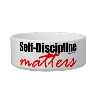 Self-Discipline Matters Pet Bowls