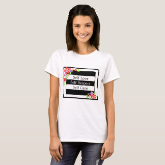 """Self Love"" Gorgeous Floral T-shirt. T-Shirt"