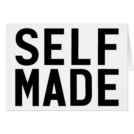 Self Made Card