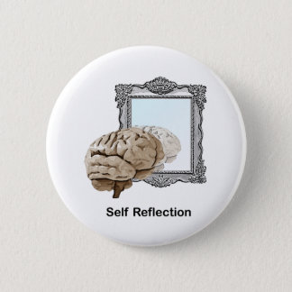 Self Reflection 6 Cm Round Badge