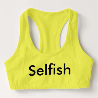 Selfish Sports Bra