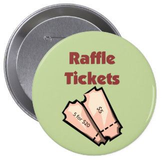 Sell Raffle Tickets 10 Cm Round Badge