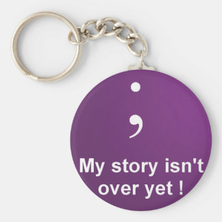 """Semi Colon - """"My Story Isn't over yet""""  Purple Basic Round Button Key Ring"""