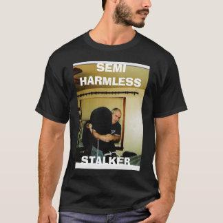 , SEMI HARMLESS, STALKER T-Shirt