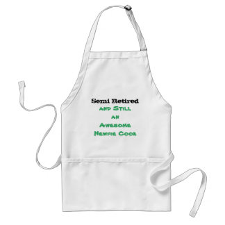 Semi Retired Newfie Cook - Apron