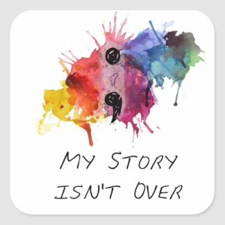 Semicolon- My Story isnt Over Square Sticker