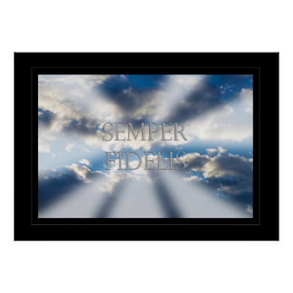 Semper Fidelis and Clouds Poster