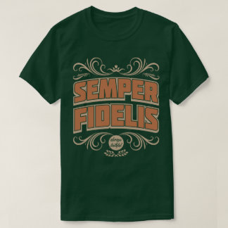 Semper Fidelis Semper Fi Always Loyal Faithful Tee