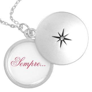 Sempre... Locket Necklace
