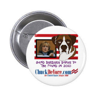 Send Barbara Boxer to the Pound in 2010 Pinback Buttons
