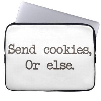 Send Cookies or Else Computer Sleeve