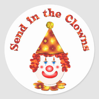 Send in the Clowns Classic Round Sticker