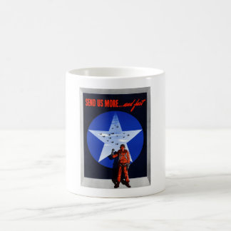 Send Us More ... And Fast Classic White Coffee Mug