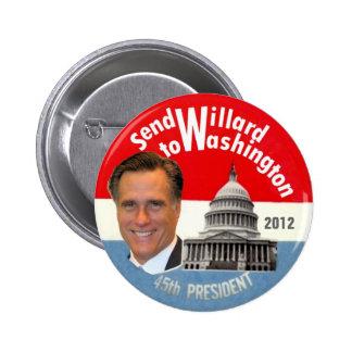 Send Willard to Washington 6 Cm Round Badge