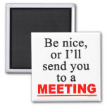 Send You To A Meeting Office Humour Magnet