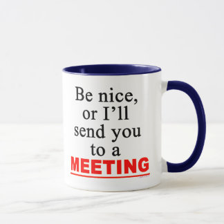Send You To A Meeting Sarcastic Office Humor Mug