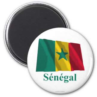 Senegal Waving Flag with Name in French Magnet