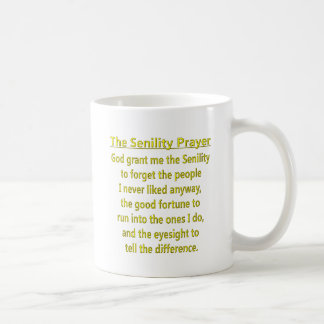 Senility Prayer Coffee Mug