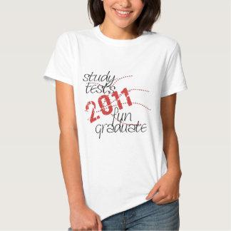 Senior Class 2011 - study, tests, fun, graduate! Tee Shirts