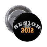 Senior Class of 2012 Pinback Button