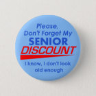 SENIOR DISCOUNT Button