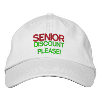 Senior Discount Please Embroidered Baseball Cap