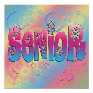Senior - Flowers Poster