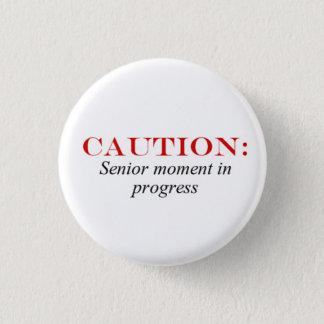 Senior Moment Button