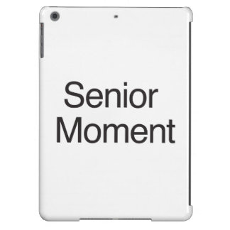 Senior Moment Cover For iPad Air