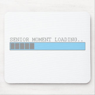 Senior moment loading funny retired elderly humor mouse mat
