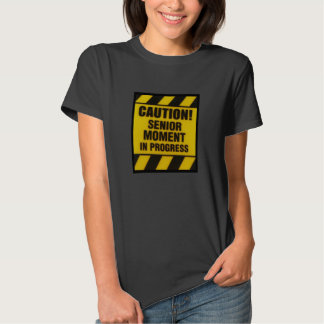 Senior Moment  NewJersey/Shirt T Shirts