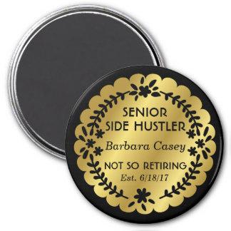 Senior Side Hustler Gold Badge 7.5 Cm Round Magnet