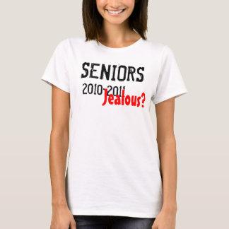 SENIORS, 2010-2011 Jealous? T-Shirt