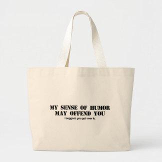 Sense of Humor Jumbo Tote Bag