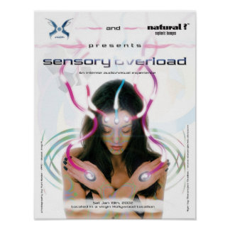Sensory Overload Posters