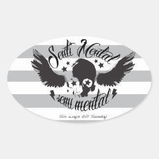 Sentimental, semi mental skull graphic art. oval sticker