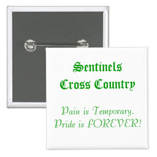 SentinelsCross Country, Pain is Temporary.Pride... 15 Cm Square Badge