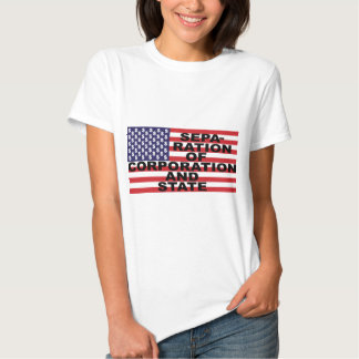 Separation of Corporation and State T-shirts