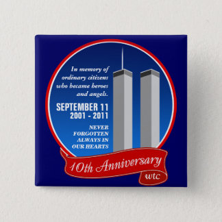 September 11 - 10th Anniversary - Heroes & Angels 15 Cm Square Badge
