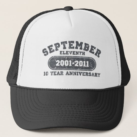 September 11 - 2011 Anniversary Trucker Hat