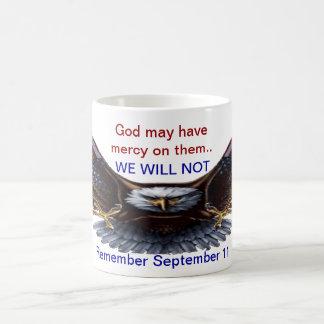September 11 Rememberance No Mercy Coffee Mugs