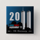 September 11th - 10th Anniversary Never Forget 15 Cm Square Badge