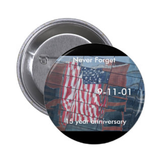 September 11th Fifteen years later 6 Cm Round Badge